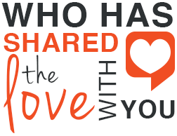 Who has shared the love with you graphic